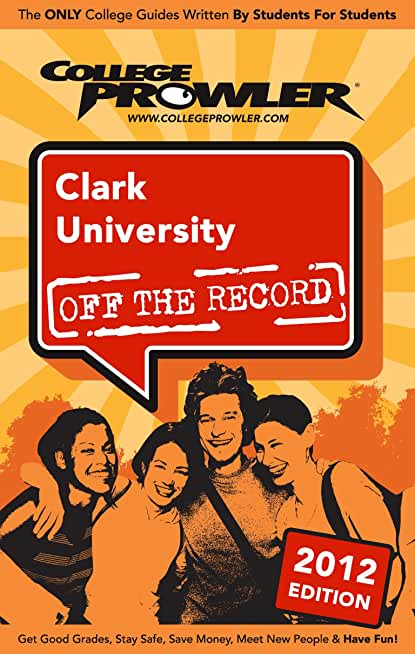 Clark University 2012 (English Edition)