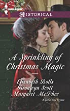 A Sprinkling of Christmas Magic: An Anthology (Harlequin Historical Book 1159)
