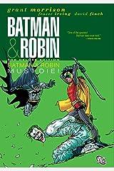 Batman and Robin (2009-2011) Vol. 3: Batman & Robin Must Die! (Batman by Grant Morrison series Book 10) Kindle Edition