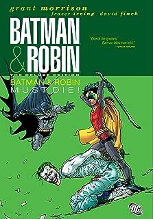 Batman and Robin, Vol. 3: Batman & Robin Must Die! (Batman by Grant Morrison series Book 10)