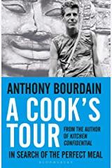 A Cook's Tour: In Search of the Perfect Meal Kindle Edition