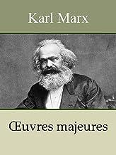 Livres KARL MARX - Oeuvres: Le Capital, Manifeste du parti communiste, Salaires prix profits, Travail salarié et capital, Contribution à la critique de l'économie politique, ... (Annoté) PDF