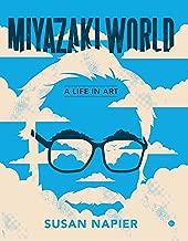 Miyazakiworld: A Life in Art