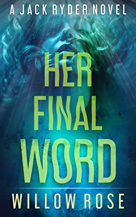 HER FINAL WORD (JACK RYDER Book 6) (English Edition)