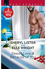 Sweet Love & Because of You: A 2-in-1 Collection (Hunters of Sacramento, 2) Kindle Edition
