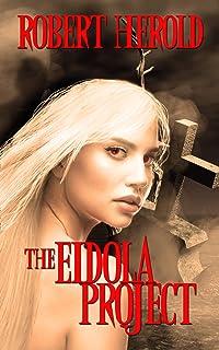 The Eidola Project (An Eidola Project Novel)