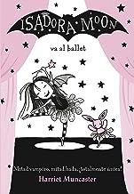 Isadora Moon va al ballet (Isadora Moon 4) (Spanish Edition)