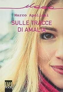 Sulle tracce di Amalia