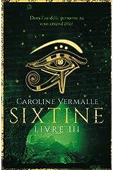 Sixtine - Livre III Format Kindle