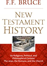 New Testament History: The Jews, The Romans, And the Church