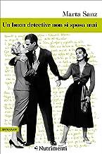 Un buon detective non si sposa mai (Italian Edition)