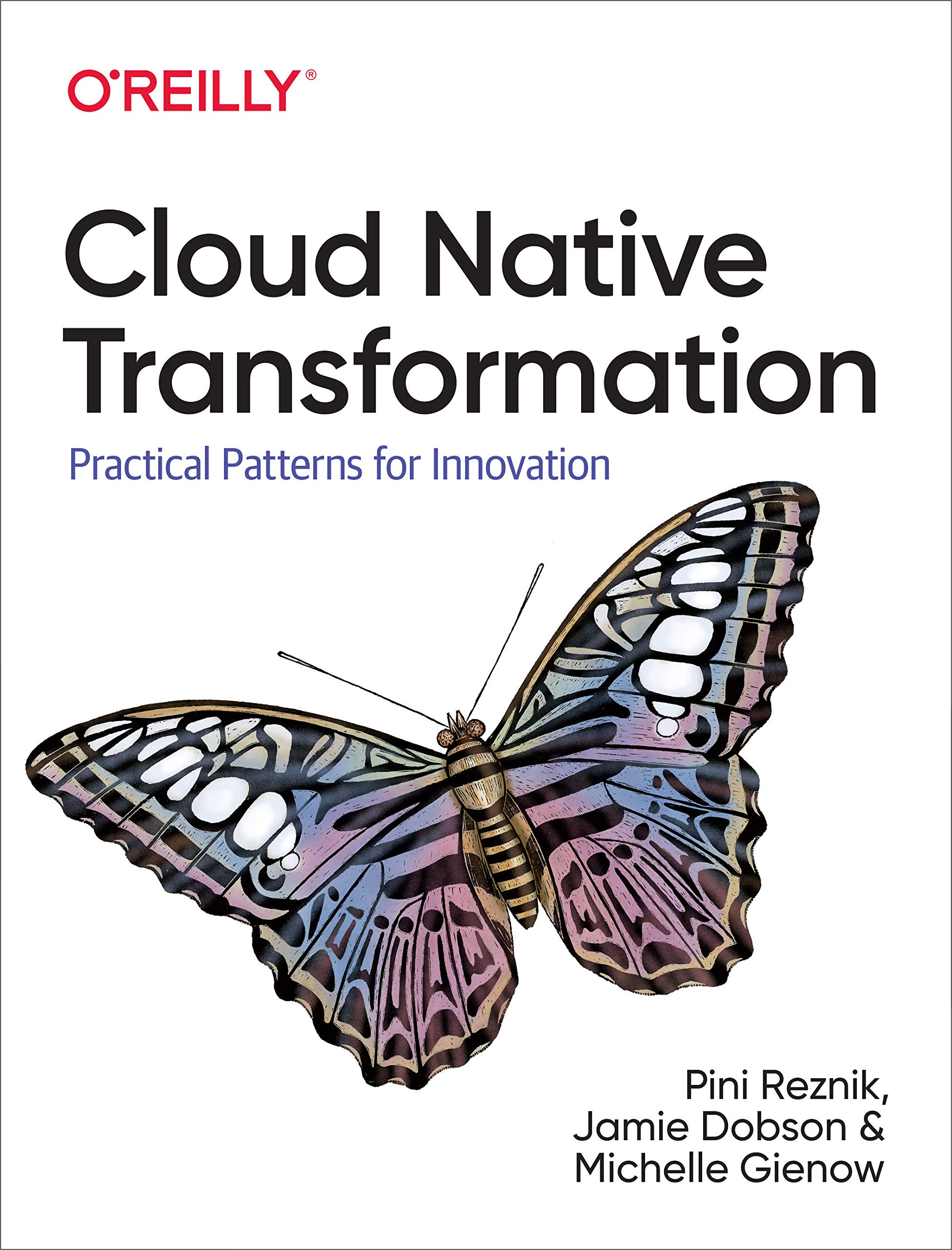Reznik, P: Cloud Native Transformation: Practical Patterns For Innovation