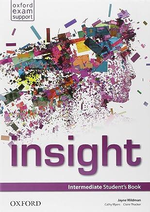 Insight. Intermediate. Students book-Workbook. Per le Scuole superiori. Con e-book. Con espansione online