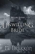 Unwilling Bride (Breaking Destiny Book 3) (English Edition)