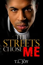 The Streets Chose Me: Hot Boyz Series Prelude