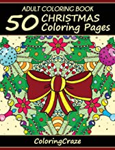 Adult Coloring Book: 50 Christmas Coloring Pages (Christmas Collection) (Volume 1)
