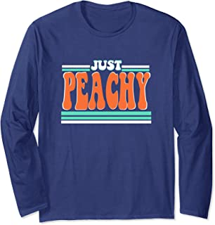 Just Peachy Summer Vintage Retro 70s 80s Graphic Tee Gift Long Sleeve T-Shirt