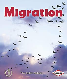 Migration (First Step Nonfiction ― Discovering Nature's Cycles)