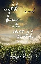 Wild Boar in the Cane Field: A Novel