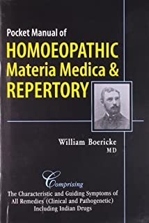 Pocket Manual of Homoeopathic Materia Medica & Repertory: Comprising of the Characteristic and Guiding Symptoms of All Rem...