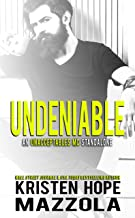 Undeniable: An Unacceptables MC Standalone Romance