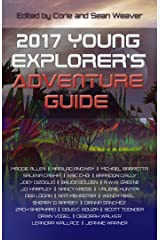 2017 Young Explorer's Adventure Guide (Young Explorer's Adventure Guides Book 3) Kindle Edition