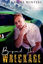 Beyond the Wreckage (Wrecked Love Book 1)