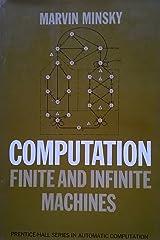 Computation: Finite and Infinite Machines Hardcover