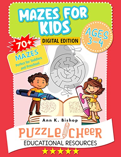 Mazes for Kids, Ages 3 - 4   70+ Mazes Perfect for Toddlers and Preschool