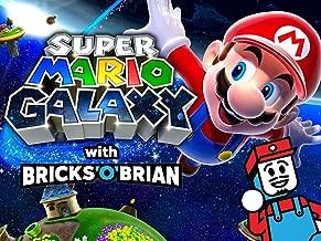 Clip: Super Mario Galaxy with Bricks 'O' Brian!
