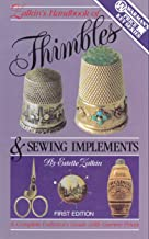 Zalkins Handbook of Thimbles and Sewing Implements: A Complete Collector's Guide With Current Prices (Warmans Price Key Series)