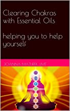 clearing chakras with essential oils