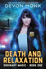 Death and Relaxation (Ordinary Magic Book 1) Kindle Edition