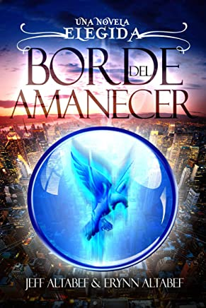 Borde del Amanecer (Spanish Edition)