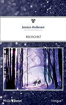 Ricochet (Bear Claw Creek Crime Lab Book 1)