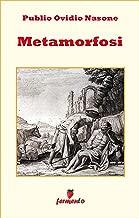 Metamorfosi di Ovidio - integrale (Emozioni senza tempo) (Italian Edition)