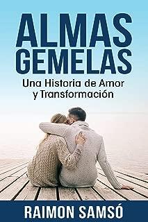 Almas Gemelas: Una Historia de Amor y Transformación (Spanish Edition)
