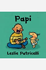 Papi (Leslie Patricelli Board Books) (Spanish Edition) Kindle Edition