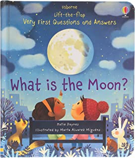 Very First Questions and Answers What is the Moon?