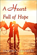 A Heart Full of Hope