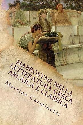 Habrosyne nella letteratura greca arcaica e classica