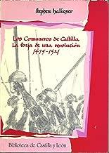 COMUNEROS DE CASTILLA: LA FORJA DE UNA REVOLUCION (1475-1521), LOS