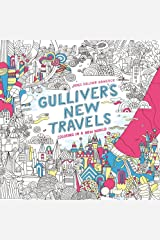 Gulliver's New Travels: Coloring in a New World Paperback