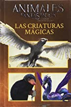 Animales fantásticos. Las criaturas mágicas (HARRY POTTER)