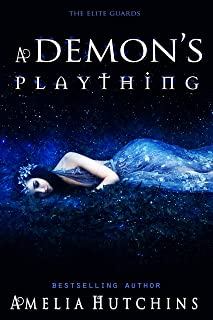 A Demon`s Plaything: The Elite Guards