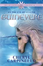 Guinevere: On the Eve of Legend (Tales and Legends for Reluctant Readers Book 1)