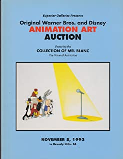 Original Warner Brothers and Disney animation Art auction Featuring the Collection of Mel Blanc, the Voice of Animation: November 5, 1992