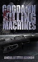 Goddamn Killing Machines