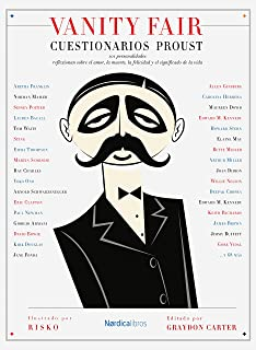 Vanity Fair: Cuestionarios Proust: 101 personalidades reflexionan sobre la muerte, la felicidad y el significado de la vida (Ilustrados nº 15)