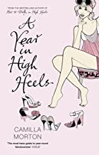 A Year in High Heels (English Edition)